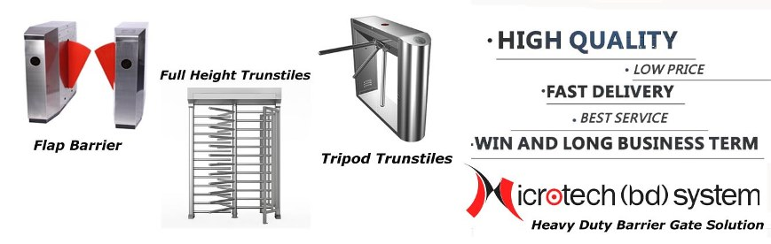 Tripod Turnstile, Flap Barrier, Full Height Barrier, Full Turnstiles Gate Solution in Bangladesh , Barrier Gate Solution BD,RFID Gate Solution BD, Trunstile Gate BD, Barrier Gate Supplier BD